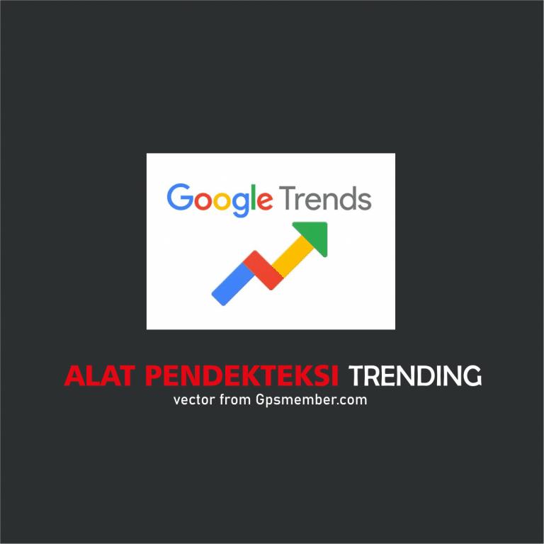 pendeteksi trending google trends